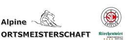 Verschiebung zur Asitz Almbahn - Alpine Ortsmeisterschaft 2014